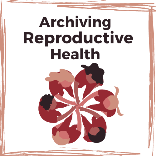 Archiving Reproductive Health Logo